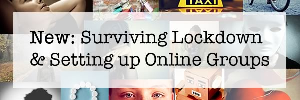 New - surviving lockdown and setting up online groups